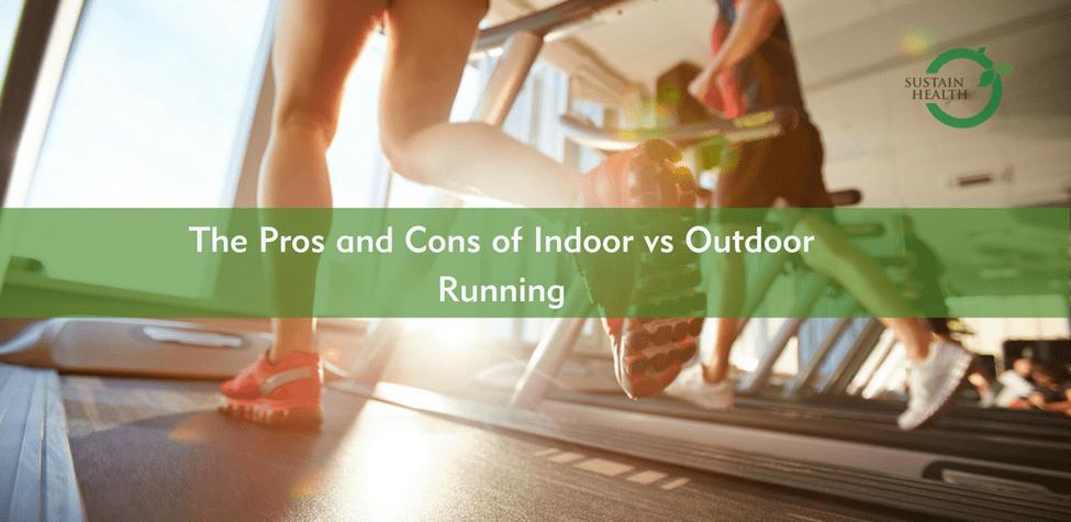 Indoor Outdoor Running